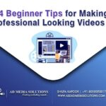 4 Beginner Tips for Making Professional Looking Videos