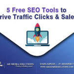 5 Free SEO Tools To Drive Traffic Clicks & Sales