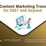 9 Content Marketing Trends for 2021 & Beyond