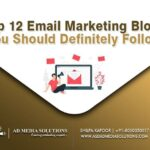 Top 12 Email Marketing Blogs You Should Definitely Follow