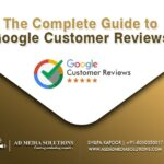 The Complete Guide to Google Customer Reviews