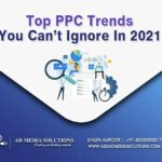 Top PPC Trends You Can't Ignore In 2021