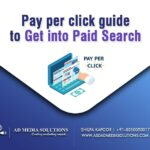 Pay Per Click Guide To Get Into Paid Search