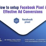 How To Setup  Facebook Pixel & Effective Ad Conversions