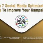 Top 7 Social Media Optimization Tips To Improve Your Campaigns